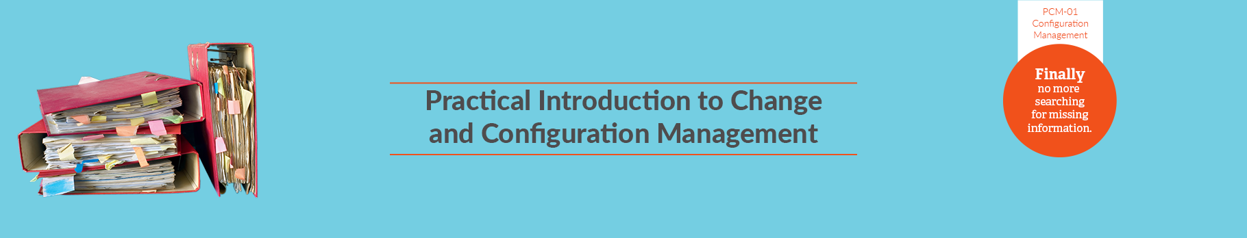 Practical Introduction to Change and Configuration Management