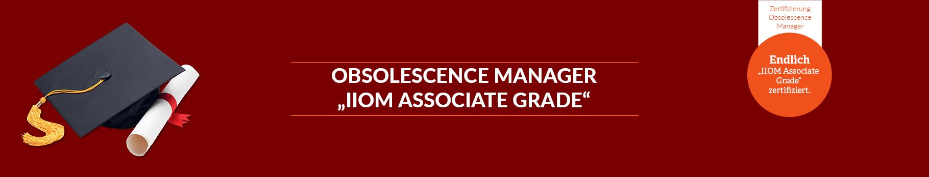 """Obsolescence Manager """"IIOM Zertifizierung"""""""